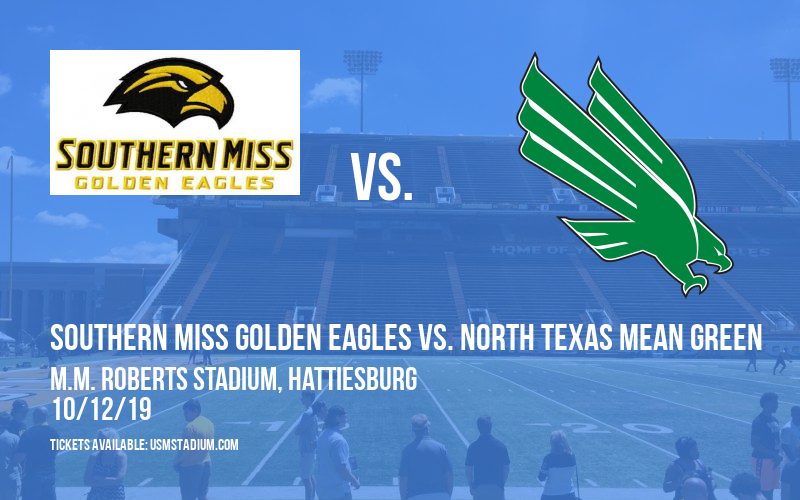 Southern Miss Golden Eagles vs. North Texas Mean Green at M.M. Roberts Stadium