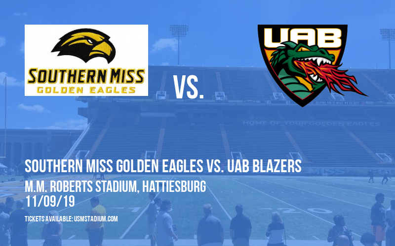 Southern Miss Golden Eagles vs. UAB Blazers at M.M. Roberts Stadium