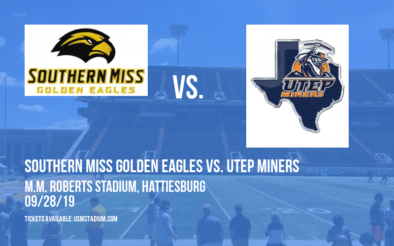 Southern Miss Golden Eagles vs. UTEP Miners at M.M. Roberts Stadium