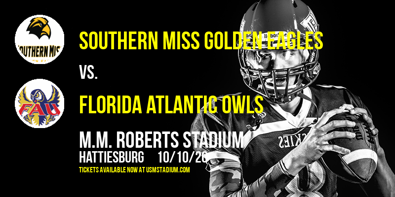 Southern Miss Golden Eagles vs. Florida Atlantic Owls at M.M. Roberts Stadium