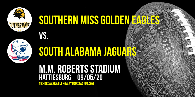 Southern Miss Golden Eagles vs. South Alabama Jaguars at M.M. Roberts Stadium