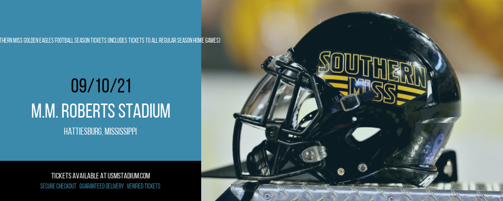 2021 Southern Miss Golden Eagles Football Season Tickets (Includes Tickets To All Regular Season Home Games) at M.M. Roberts Stadium